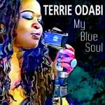 Terrie Odabi - Wade in the Water