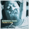 I Talked It Over - Single - Kendrick Evans