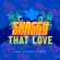 Shaggy That Love - Shaggy