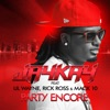 Party Encore feat Lil Wayne Rick Ross Mack 10 Remix EP