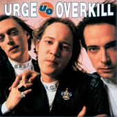 Urge Overkill - Vacation in Tokyo