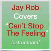 Can't Stop the Feeling (Instrumental) [Original Key Version]