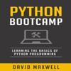 David Maxwell - Python Bootcamp: Understanding the Basics of Python Computer Language  (Unabridged)  artwork