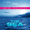 Anton Pavlovsky-The Sea - Single