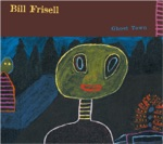 Bill Frisell - Ghost Town / Poem for Eva