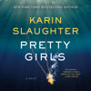 Karin Slaughter - Pretty Girls (Unabridged)  artwork