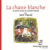 Divers auteurs - La chatte blanche et autres contes du Canada français artwork
