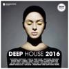 Deep House 2016 (Deluxe Version)