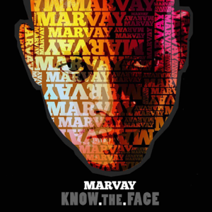 Marvay - Know the Face