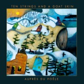 Ten Strings And A Goat Skin - Maudit anglais