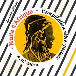 Nuits d'Afrique – 30 ans, Compilation rétrospective