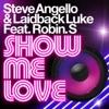 Show Me Love (feat. Robin S.) - EP ジャケット写真