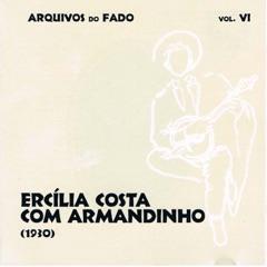 Arquivos do Fado - Ercília Costa Com Armandinho (1930) [Vol. VI]