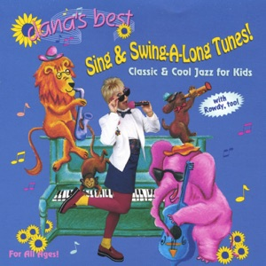 Dana's Best Sing & Swing-A-Long Tunes!