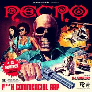F**k Commercial Rap - Necro - Necro