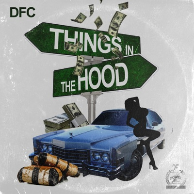 Things in Tha Hood - DFC