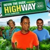 Devin the Dude Presents: Highway 420 (Original Motion Picture Soundtrack)