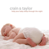 Help Your Baby Sleep Through the Night - Crain & Taylor