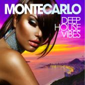 Monte Carlo Deep House Vibes