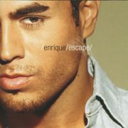 Escape (Reissue) - Enrique Iglesias - Enrique Iglesias