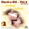 Judaai Judaai with Shayari, Dard-e-Dil, Vol. 2