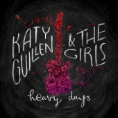 Katy Guillen & the Girls - Baby Please Don't Go