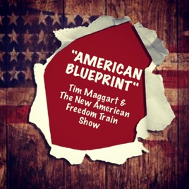 American blueprint feat the new american freedom train show american blueprint feat the new american freedom train show single malvernweather Images