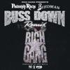 Buss Down feat Birdman Remix Single