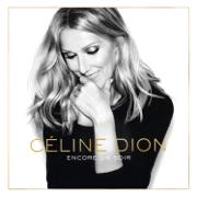 Encore un soir (Deluxe) - Céline Dion - Céline Dion