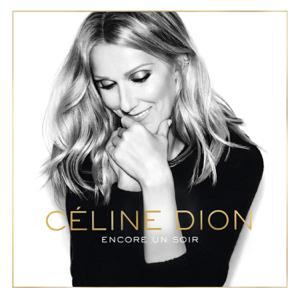 Céline Dion - Encore un soir (Deluxe)