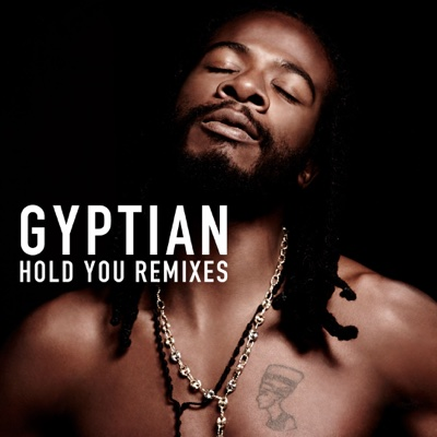 Hold You (Remixes) - Gyptian album