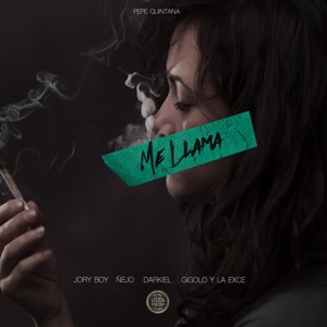 Me Llama (feat. Jory Boy, Ñejo, Darkiel & Gigolo Y La Exce) - Single Mp3 Download