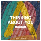 Thinking About You (Festival Mix) - Single