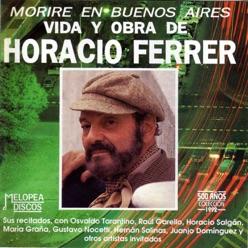 Letra De La Canción Balada Para Mi Muerte Horacio Ferrer