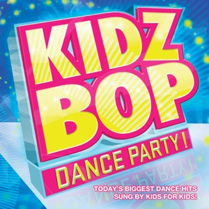 Kidz Bop Dance Party! Mp3 Download
