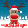 Rudolf the Red Nosed Reindeer - Songs For Children