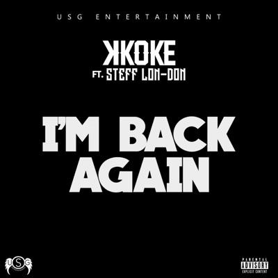 I'm Back Again (feat. Stefflon-Don) - Single MP3 Download