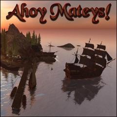 Ahoy Mateys!