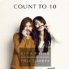 Count to Ten - Kezia Amelia & Tirza Tjandra