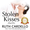 Ruth Cardello - Stolen Kisses: The Barrington Billionaires, Book 2 (Unabridged)  artwork