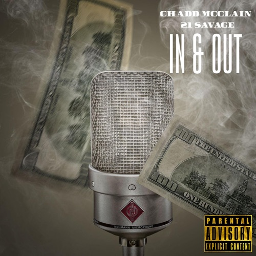 Chadd McClain - In & Out (feat. 21 Savage) - Single