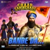 Bande Da From Chaar Sahibzaade 2 Single