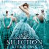 Kiera Cass - The Selection: The Selection, Book 1 (Unabridged)  artwork
