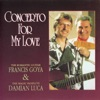 Concerto For My Love (Romantic Guitar & Magic Flute), Damien Luca & Francis Goya
