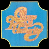 Chicago Transit Authority - I'm a Man