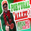 Portugal allez ! - Brouno Louguesh