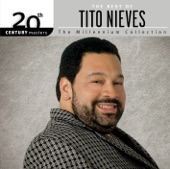 20th Century Masters - The Millennium Collection: The Best of Tito Nieves, 2005