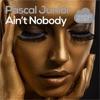 Ain't Nobody - Single, Pascal Junior