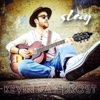 Stay - Single - Kevin Ray Brost