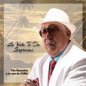 Tito Gonzalez y su son de Cuba - Reflexion